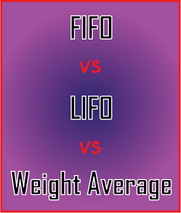 ต้นทุนขาย FIFO VS LIFO VS Weight Average